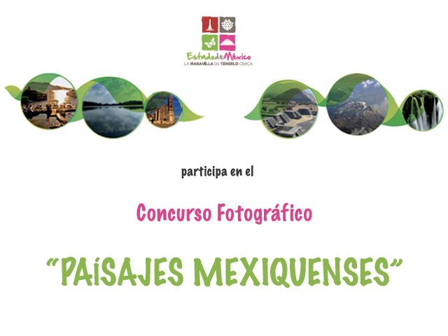 """Participa en el Concurso Fotográfico """"Paisajes Mexiquenses"""""""