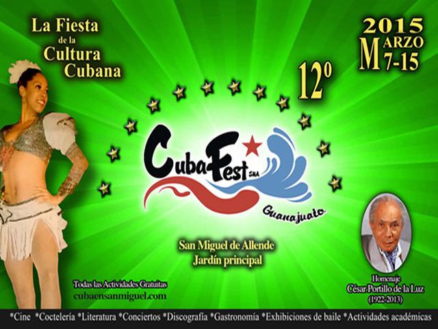 Ya llegó el Cubafest SMA 2015: cultura cubana en San Miguel de Allende