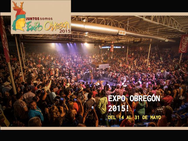 Expo Obregón 2015: evento masivo y filantrópico más importante del Sur de Sonora