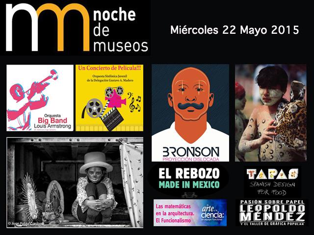 Programa de la Noche de Museos en México del Miércoles 27 de mayo de 2015