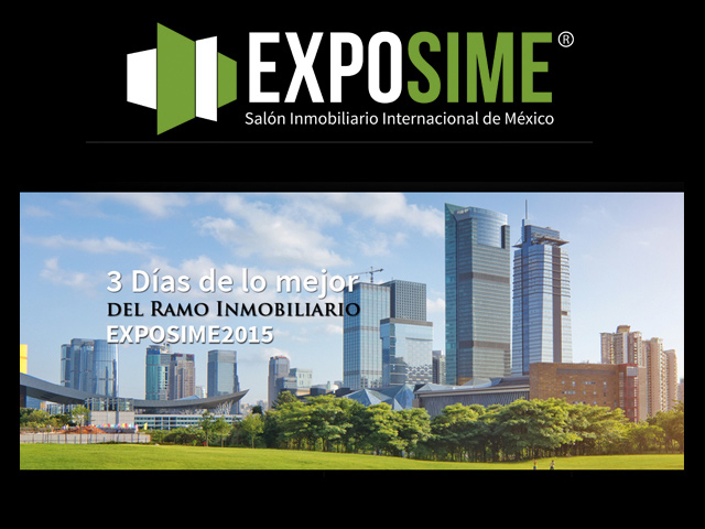 Encuentra la casa de tus sueños o una oportunidad de inversión en Expo SIME 2015
