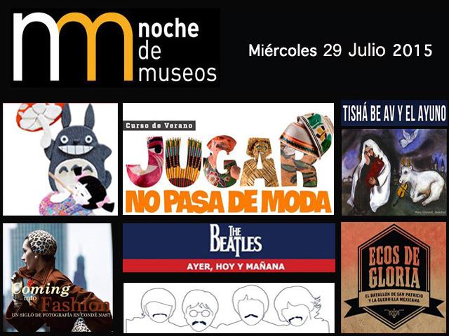 Programa de la Noche de Museos del Miércoles 29 de julio 2015