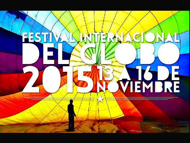 Ven a vivir la magia del Festival Internacional del Globo 2015 en León