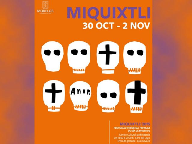 Cartelera de eventos del festival Miquixtli 2015 en Cuernavaca