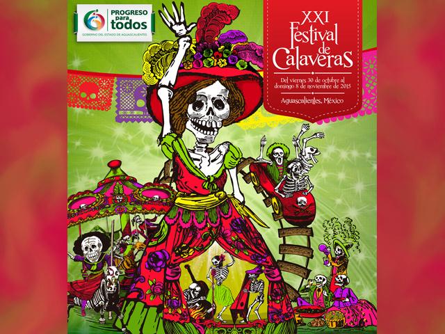 Programa de eventos del XXI Festival de Calaveras de Aguascalientes 2015