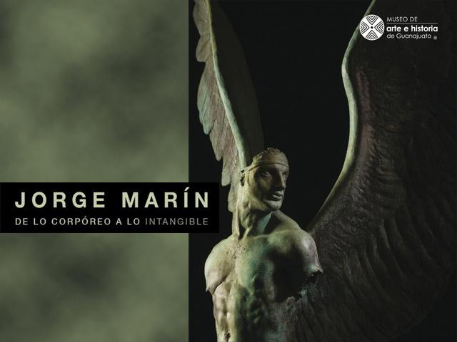 """""""De lo corpóreo a lo intangible"""", obras de Jorge Marín en el MAHG"""