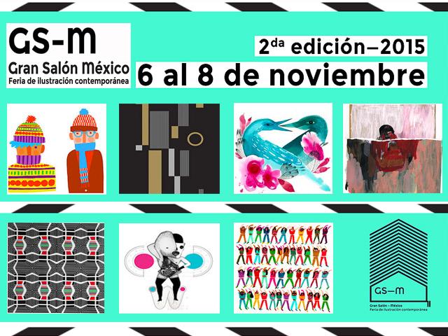 Gran Salón México 2015: Feria anual de ilustración contemporánea mexicana