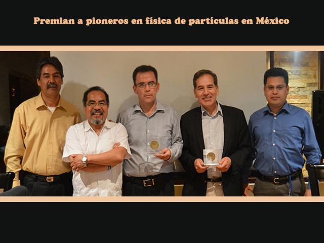 Premian a científicos mexicanos pioneros en física de partículas