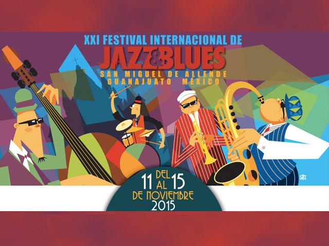 XXI Festival Internacional de Jazz & Blues en San Miguel de Allende