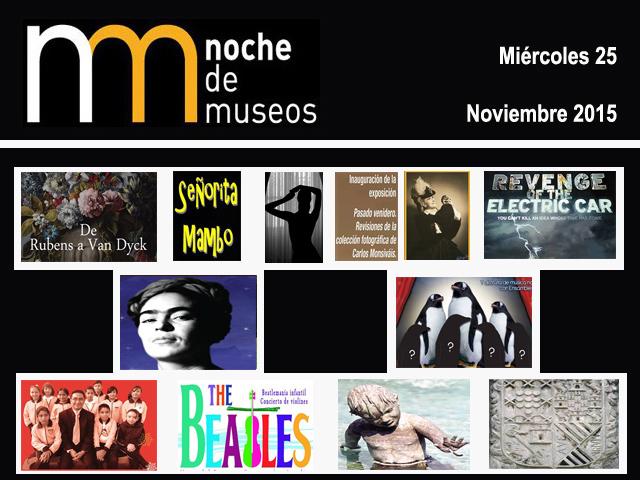 Programa de la Noche de Museos del Miércoles 25 de noviembre de 2015