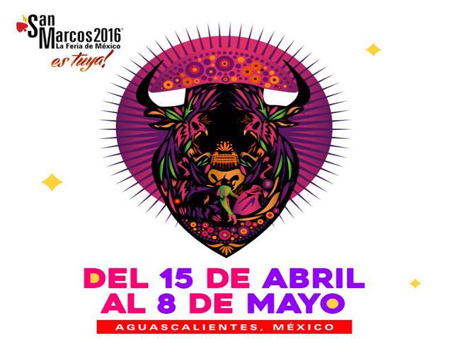Conciertos y eventos de la Feria San Marcos 2016 en Aguascalientes