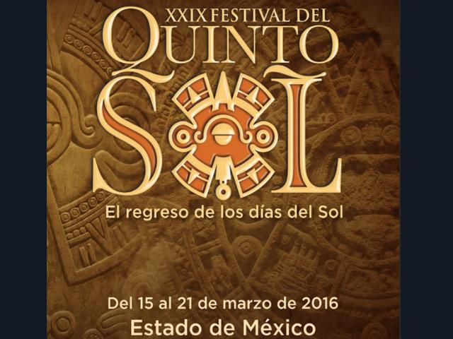 Eventos del Festival del Quinto Sol 2016 en el Estado de México