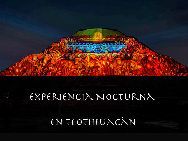 ¡Vive la Experiencia Nocturna en Teotihuacán!