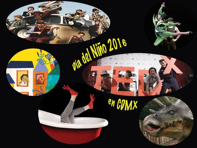 D a del ni o 2016 espect culos y actividades en la ciudad for Espectaculos mexico 2016
