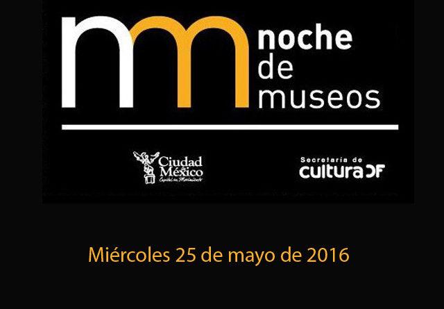 Programa de la Noche de Museos del miércoles 25 de mayo de 2016