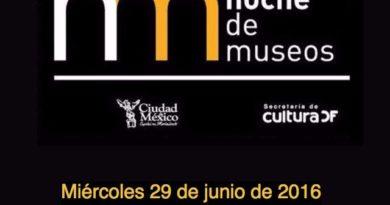 Programa de la Noche de Museos del miércoles 29 de junio de 2016 en CDMX