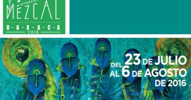 XIX Feria Internacional del Mezcal 2016 en Oaxaca