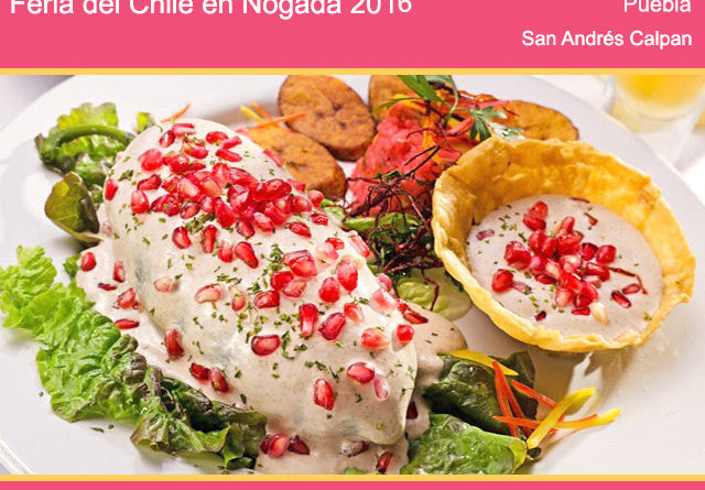 Feria del Chile en Nogada 2016 en Puebla y San Andrés Calpan