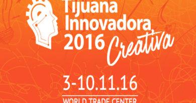 ¡Sácale jugo a tus ideas en Tijuana Innovadora 2016 Creativa!