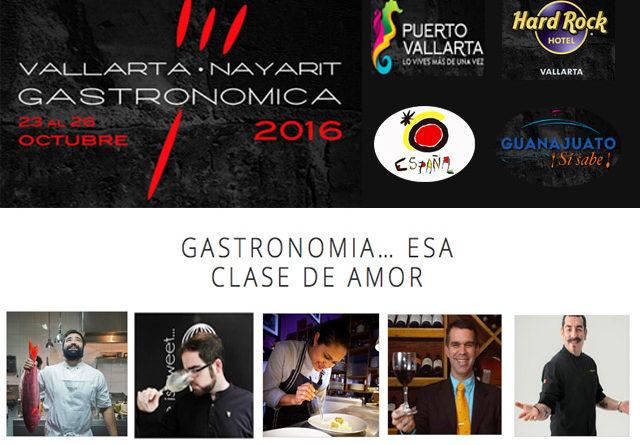 Vallarta Nayarit Gastronómica 2016: celebrando el amor por el mundo de la gastronomía