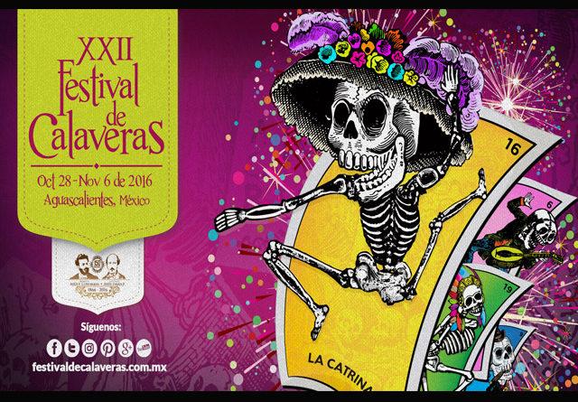 Ven a celebrar el Festival de las Calaveras 2016, ahora Patrimonio de Aguascalientes