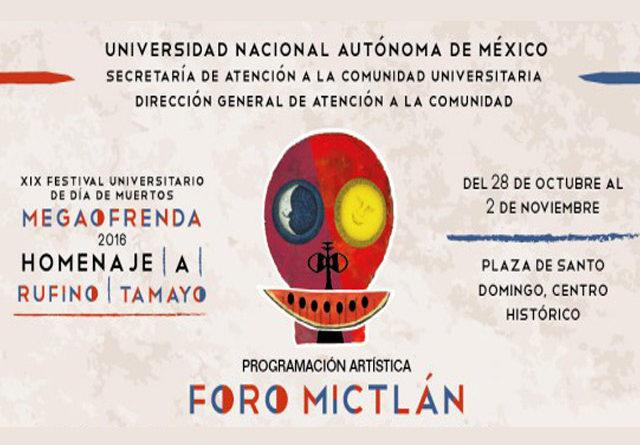 XIX Festival Universitario de Día de Muertos y Megaofrenda 2016 de la UNAM, por primera vez en el Centro