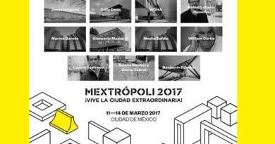 CDMX se alista para MEXTROPOLI 2017, Festival Internacional de Arquitectura y Ciudad