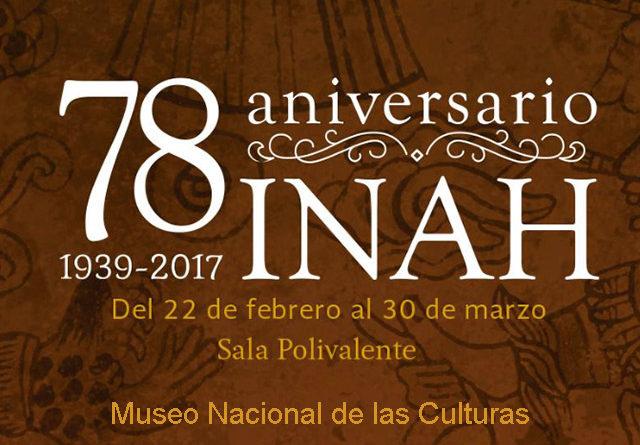 Actividades del Museo Nacional de las Culturas por los 78 años del INAH