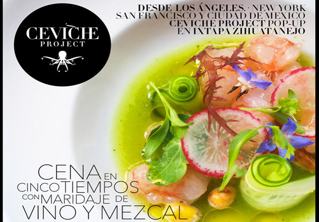 El Pop Up International Ceviche Project: por primera vez en Ixtapa Zihuatanejo