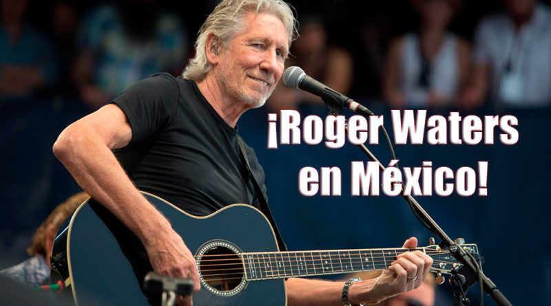 Roger Waters en México